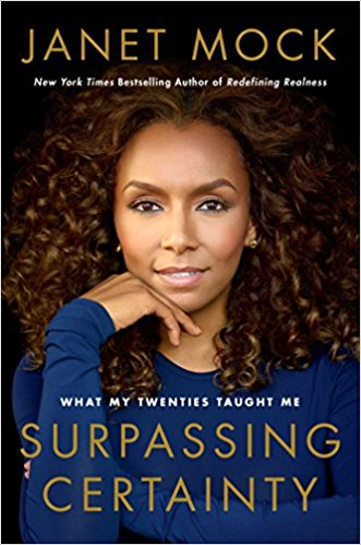 "Janet Mock's book cover ""Surpassing Certainty"". The book cover features Janet Mock's head shot as she gazes at the onlooker"