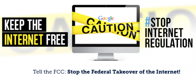 "Image shows a computer screen on the Google homepage with yellow ""caution"" tape around the screen. Three phrases on the image: 1)Keep the Internet free 2)hashtag stop internet regulation 3) Tell the F.C.C: Stop the Federal Takeover of the Internet"